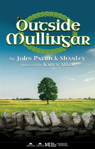 Outside Mullingar by John Patrick Shanley, directed by Karen Allen